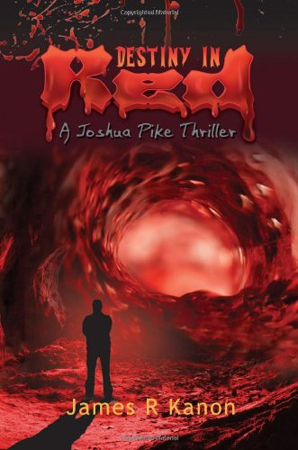 Destiny in Red: A Joshua Pike Thriller pdf