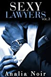 sexy lawyers vol 3 histoire bonus trilogie adulte ?rotique suspense thriller bad boy alpha male milliardaires french edition