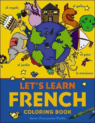 Let's Learn French Coloring Book (Let's Learn Coloring (French Coloring Book)