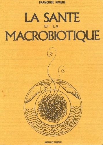 La santé et la macrobiotique