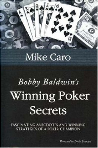 Download Bobby Baldwin's Winning Poker Secrets (Great Champions of Poker) ebook