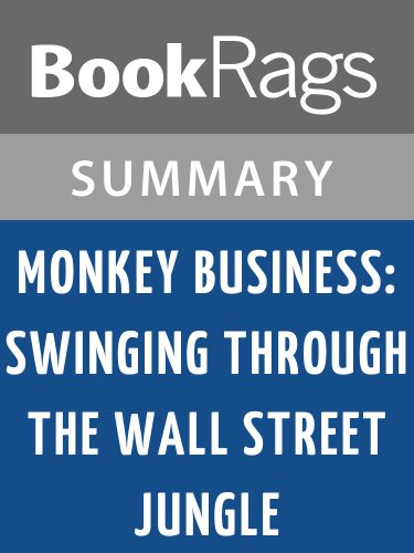 Summary & Study Guide Monkey Business: Swinging Through the