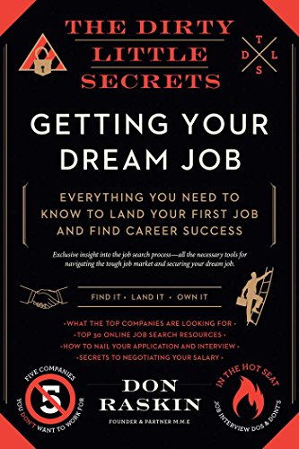 The Dirty Little Secrets of Getting Your Dream Job cover