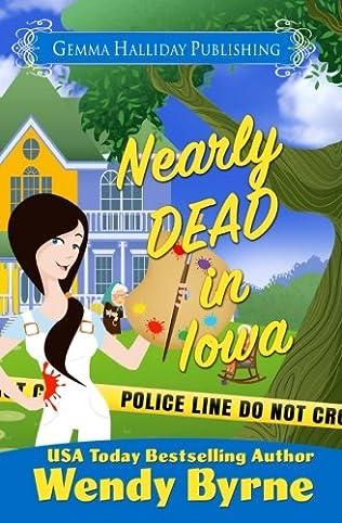 book cover of Nearly Dead in Iowa