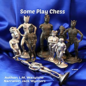 Some Play Chess Audiobook