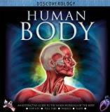 Human Body: An Interactive Guide to the Inner Workings of the Body (Discoverology)