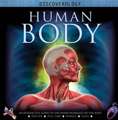 Human Body: An Interactive Guide to the Inner Workings of the Body (Discoverology Series)