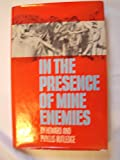 img - for In the Presence of Mine Enemies book / textbook / text book