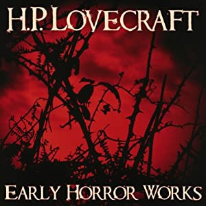 Early Horror Works Audiobook