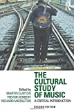 The Cultural Study of Music