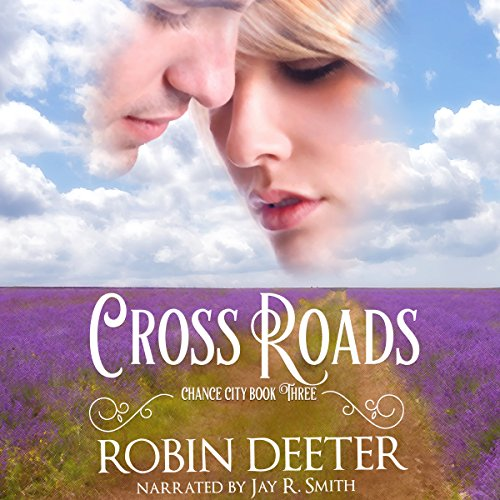 Crossroads: The Chance City Series, Book 3