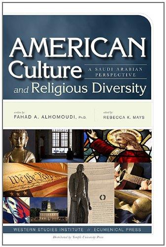 Download American Culture and Religious Diversity: A Saudi Arabian Perspective ebook