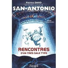 Rencontres d'un très sale type : Les nouvelles aventures de San-Antonio (Littérature Française) (French Edition)