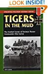 Tigers in the Mud: The Combat Career...