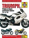 Triumph Triples & Fours (carburettor engines) '91 to '04 (Haynes Service & Repair Manual)