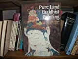 Pure Land Buddhist Paintings, Joji Okazaki, 0870112872