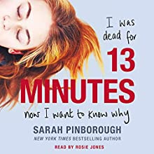 13 Minutes: A Novel Audiobook by Sarah Pinborough Narrated by Rosie Jones