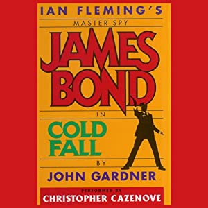 Cold Fall (John Gardner's Bond #16) Audiobook