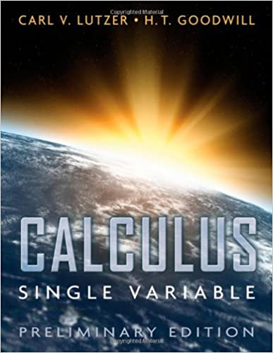 Calculus single variable preliminary edition carl v lutzer calculus single variable preliminary edition 1st edition fandeluxe Choice Image
