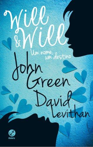 Will e Will: Um nome, um destino
