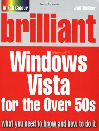 Download Brilliant Microsoft Windows Vista for the Over 50s pdf epub