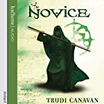 The Novice: The Black Magician Trilogy, Book Two | Trudi Canavan