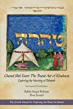 img - for Chesed Shel Emet: The Truest Act of Kindness, Exploring the Meaning of Taharah book / textbook / text book