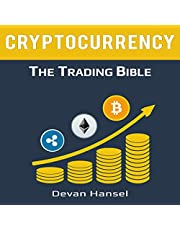 Cryptocurrency Trading: How to Make Money by trading Bitcoin and Other Cryptocurrency: Cryptocurrency and Blockchain, Book 2