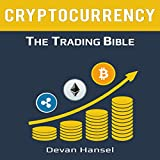 #2: Cryptocurrency Trading: How to Make Money by trading Bitcoin and Other Cryptocurrency: Cryptocurrency and Blockchain, Book 2