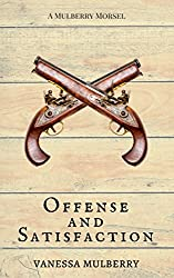 Offense and Satisfaction (Mulberry Morsels)