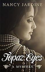 Topaz Eyes: a romantic mystery