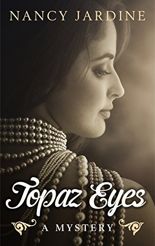 Topaz Eyes: a romantic mystery