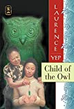 img - for Child of the Owl: Golden Mountain Chronicles: 1965 book / textbook / text book