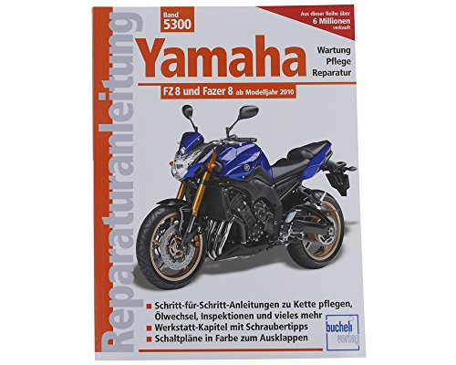 Reparaturbuch Yamaha FZ 8 und Fazer 8, 10-, Wartung Buch ...