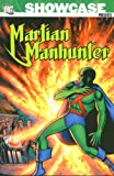 Showcase Presents: Martian Manhunter, Vol. 1