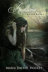 Anathema (Sojourner Book 4)