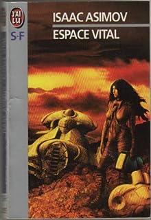 Espace vital, Asimov, Isaac