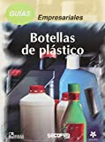img - for Guias empresariales/ Business Guides: Botellas de plastico/ Plastic Bottles (Spanish Edition) book / textbook / text book