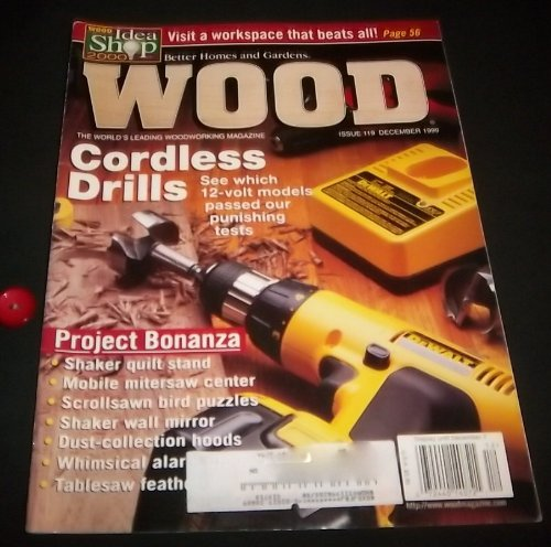 Better Homes and Gardens WOOD (Vol 16, No 8) Issue #119, December 1999 (Scroll Saw Magazine)