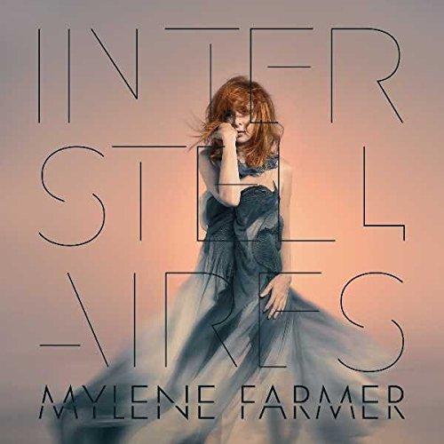 Interstellaires MYLENE FARMER
