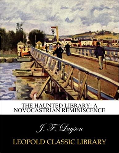 The haunted library: a Novocastrian reminiscence