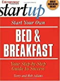 img - for Start Your Own Bed & Breakfast (Start Your Own Bed & Breakfast) by Entrepreneur Press (2004-02-02) book / textbook / text book