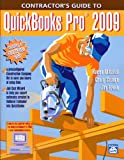 Contractor's Guide to QuickBooks Pro 2009, Karen Mitchell and Craig Savage, 1572182210
