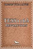 Tess 116a: REVOLUTION (Portuguese Edition)