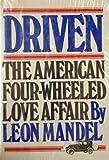 Driven, Leon Mandel, 0812820762