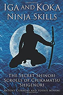 The Secret Traditions of the Shinobi: Hattori Hanzo's Shinobi Hiden and Other Ninja Scrolls download
