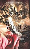 Whispers on Shadow Bay, Raquel Byrnes, 1611161924