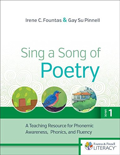 Sing a Song of Poetry, Grade 1, Revised Edition: A Teaching Resource for Phonemic Awareness, Phonics and Fluency