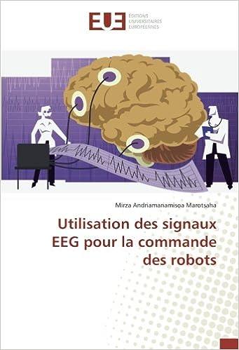 Utilisation des signaux EEG pour la commande des robots (French ...