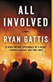 All Involved: A Novel